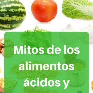 Mitos de los alimentos ácidos y alcalinos