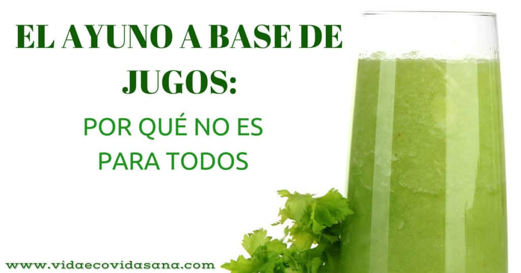 ayuno-base-jugos-verdes-por-qué-no-es-para-todos-facebook