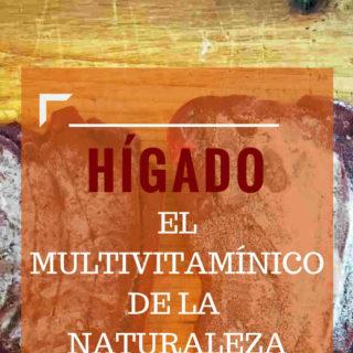 Hígado: el multivitamínico de la naturaleza