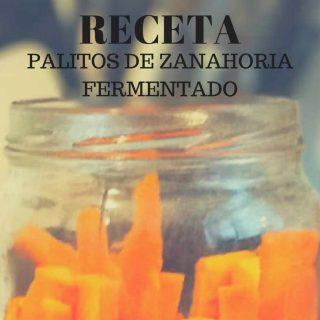 Palitos de zanahoria fermentada