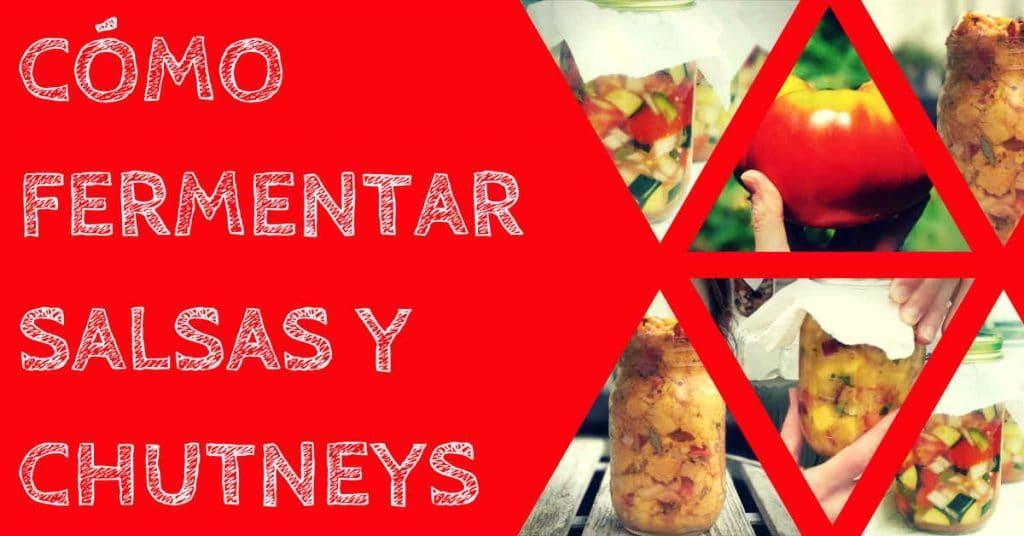 como-fermentar-salsas-chutneys-facebook
