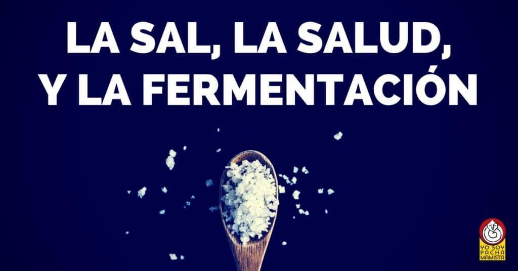 cual-es-el-rol-de-la-sal-fermentacion-salud-facebook